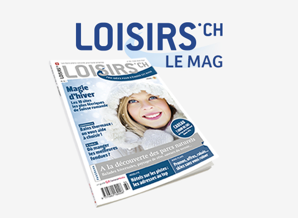 LOISIRS.CH / LE MAG